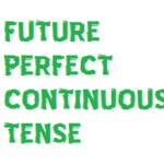 future-perfect-continuous-tense